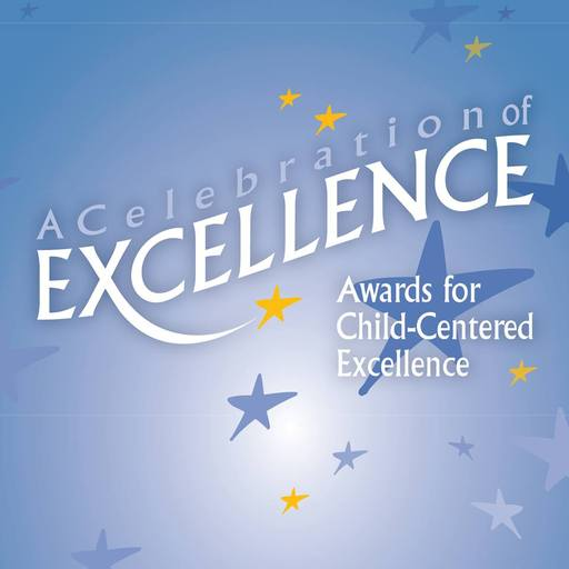 Child-Centered Excellence Awards- Nominations Open!