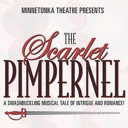 Minnetonka Theatre Earns Top Honors for The Scarlet Pimpernel