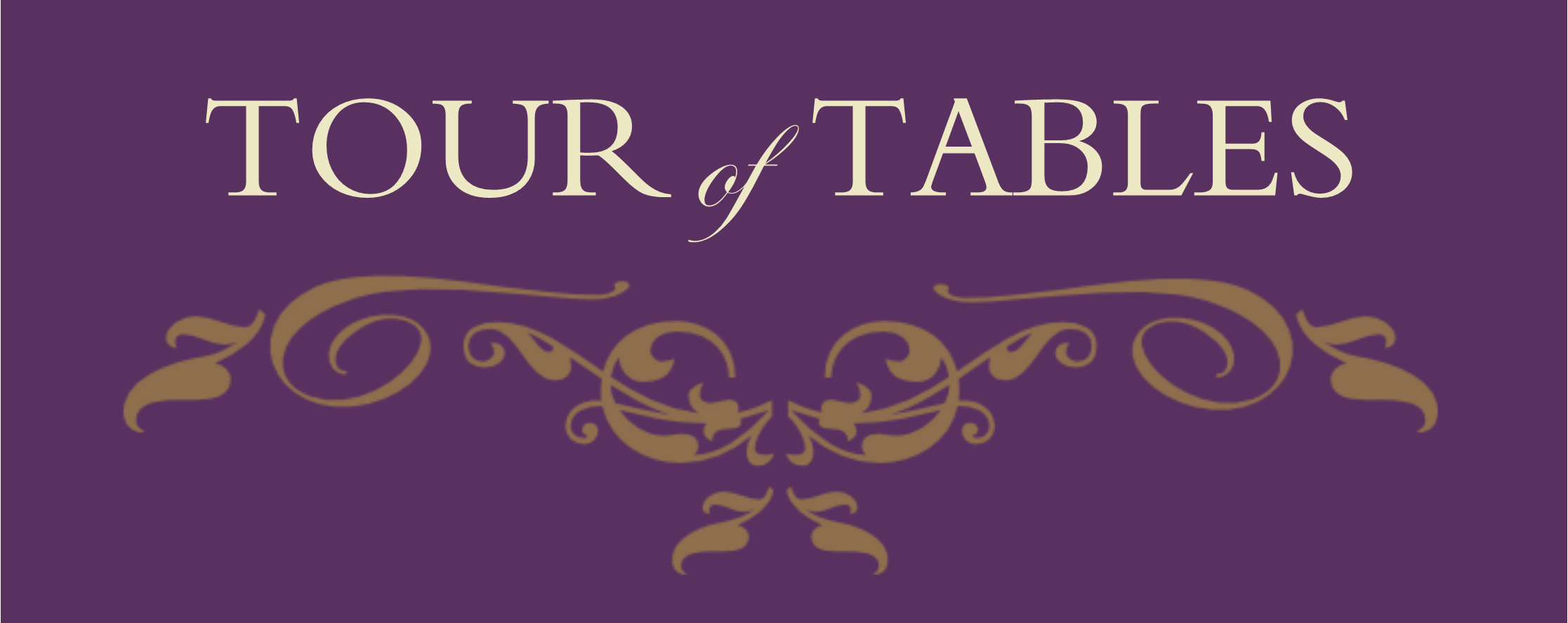 Tour of Tables
